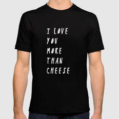 I Love You More Than Cheese MEDIUM Mens Fitted Tee Black