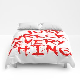 Just Wreck Everything Bright Red Grunge Graffiti Comforters