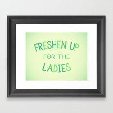 Freshen Up for the Ladies Framed Art Print