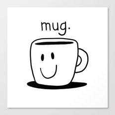 mug. Canvas Print