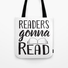 Readers Gonna Read Tote Bag