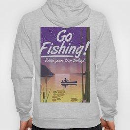 Go Fishing! Hoody