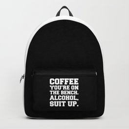 Alcohol, Suit Up Funny Quote Backpack