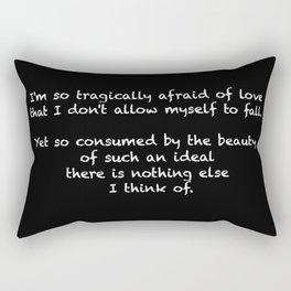 Tragically afraid Rectangular Pillow