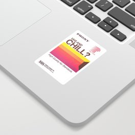 VHS and Chill Sticker