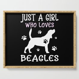Just A Girl Who Loves Beagles I Dogs Girls Serving Tray