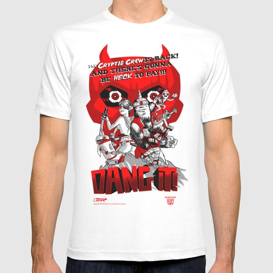 Dang it! Featuring the Cryptid Crew T-shirt
