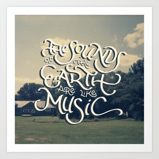 Sounds of the Earth Art Print
