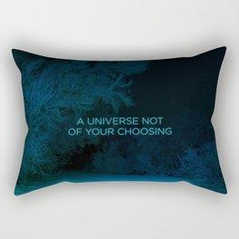 A Universe Not of Your Choosing Rectangular Pillow