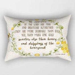 Psalm 19 Sweeter than honey Rectangular Pillow
