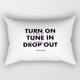 Turn On, Tune In, Drop Out [White] Rectangular Pillow