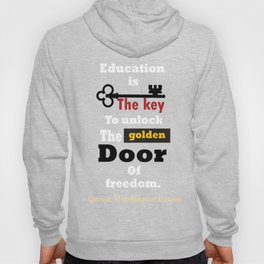 Education The golden door of freedom George Washington Quote Hoody
