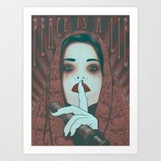 Peace is a Lie Art Print