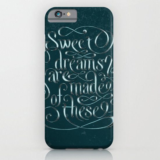 Sweet Dreams Are Made Of These iPhone & iPod Case