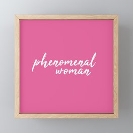Phenomenal woman Framed Mini Art Print