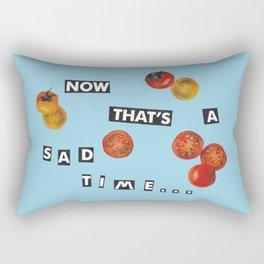 now that's a sad time Rectangular Pillow
