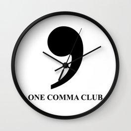 One Comma Club Wall Clock