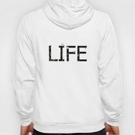 LIFE Hoody