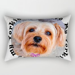 I love my Yorkie Female Yorkshire Terrier Dog Rectangular Pillow