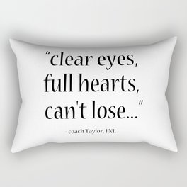 Friday Night Lights quote, coach Taylor, Typography Rectangular Pillow
