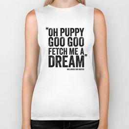 Simpsons Quote - Puppy Goo Goo Fetch Me a Dream Biker Tank
