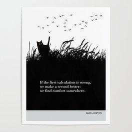"Jane Austen ""We find comfort somewhere"" cat literary quote Poster"