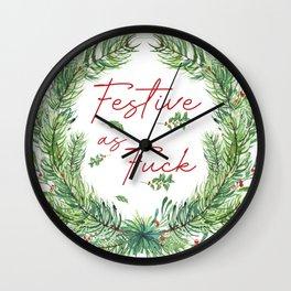Festive As Fuck Wall Clock