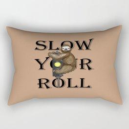 Slow Your Roll Rectangular Pillow