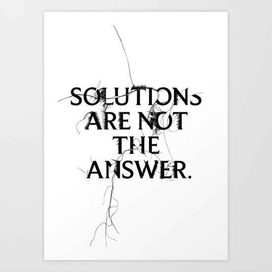 Nixon 02: Solutions Are Not The Answer Art Print