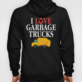 I Love Garbage Trucks Green Eco Recycling Support Hoody