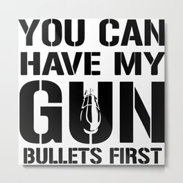 My Gun Bullets Metal Print