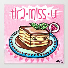 Tira-Miss-U  Canvas Print