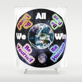 Advent Guard Earth We All Win Shower Curtain