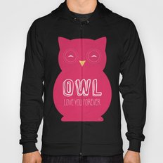 Owl love you forever - Pink Owl Hoody