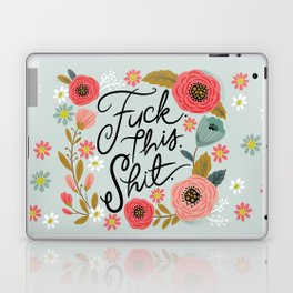 Pretty Swe*ry: F this Sh*t Laptop & iPad Skin