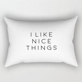 I Like Nice Things, Typographic Print, Inspirational Print, Gift Idea, Printable Art Rectangular Pillow