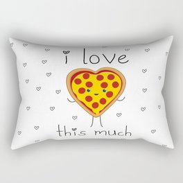 I Love Pizza This Much Rectangular Pillow