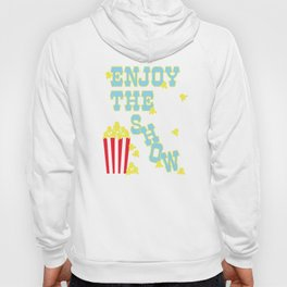 ENJOY THE SHOW - POPCORN PARTY Hoody