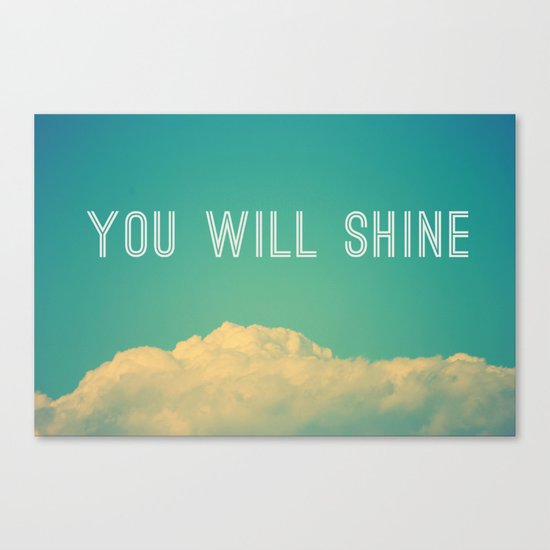 Baby, you will shine! Canvas Print