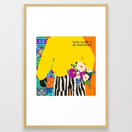 Loco/a Framed Art Print
