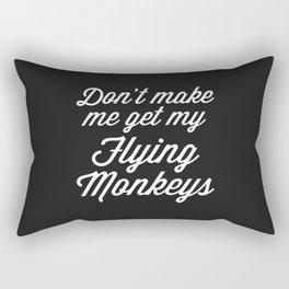 Flying Monkeys Funny Quote Rectangular Pillow