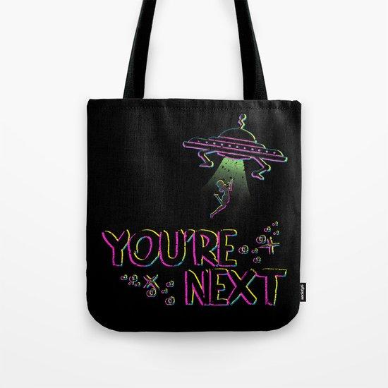 You're Next Tote Bag