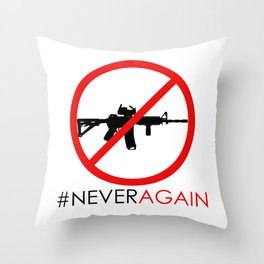 Never Again Slogan Protest Against School Violence Say No to Assault Weapons Throw Pillow