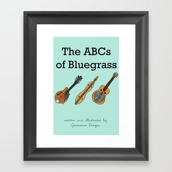 The ABCs of Bluegrass Framed Art Print