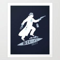 SCI-FI Rules Art Print