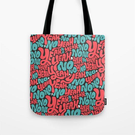 Yeah, no. Tote Bag