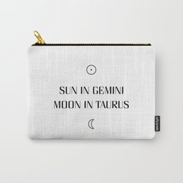 Gemini/Taurus Sun and Moon Signs Carry-All Pouch