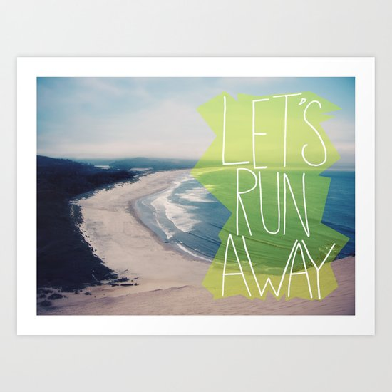 Let's Run Away XII Art Print
