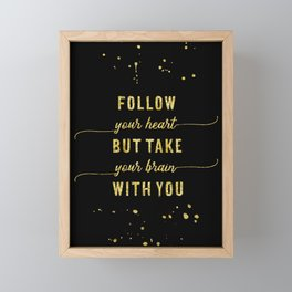 Text Art Gold FOLLOW YOUR HEART Framed Mini Art Print