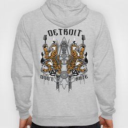 """DETROIT ; DON'T HATE' "" Hoody"